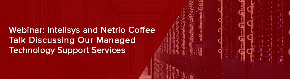 webinar intelisys and netrio coffee talk